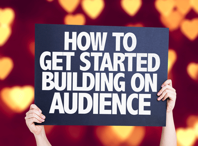 What are you doing now to build your audience?
