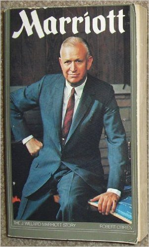 Marriott: The J. Willard Marriott Story